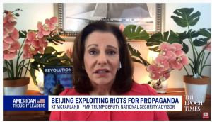 Communist China Using George Floyd Protests for Propaganda—KT McFarland, American Thought Leaders