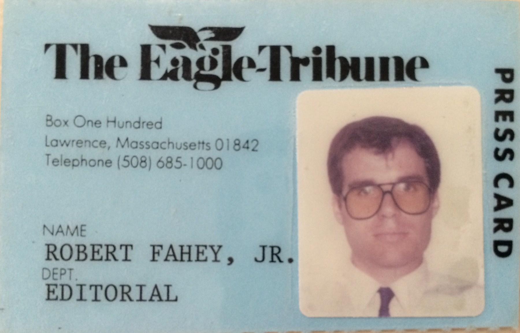 Robert Fahey Eagle Tribune press pass