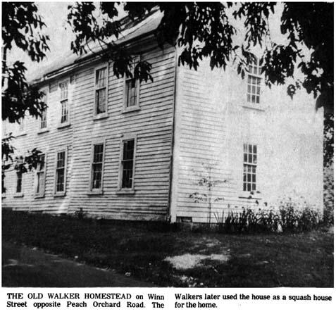 Walker homestead Winn St. opposite Peach Orchard Rd. Burlington MA