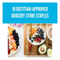 10 DIETITIAN-APPROVED GROCERY STORE STAPLES