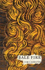 cover of Balefire by Jim Carruth