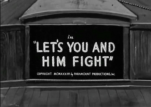 """Let's You and Him Fight"""