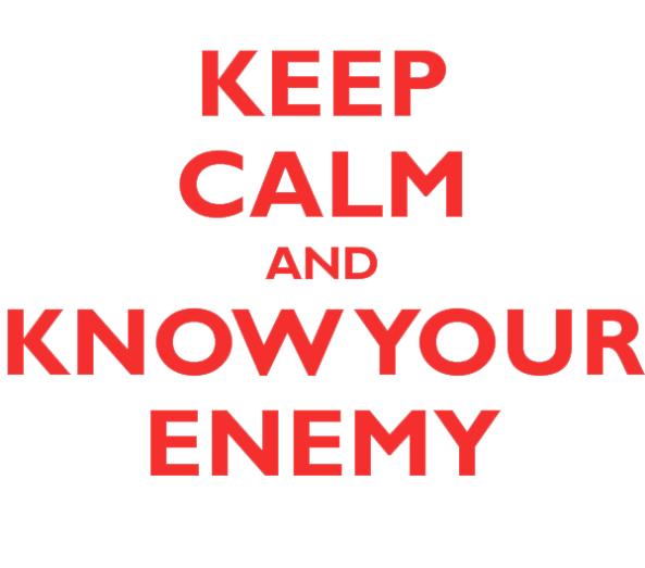 keep-calm-and-know-your-enemy