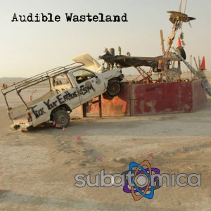 subatomica audible wasteland