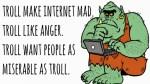 anger trolll