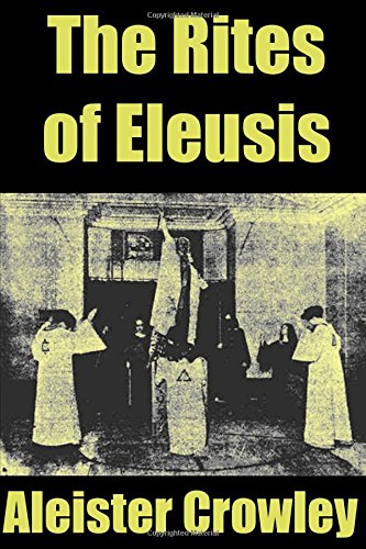 rites-of-eleusis-crowley