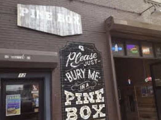 Bros seem immune to the death reference on the exterior of Pine Box