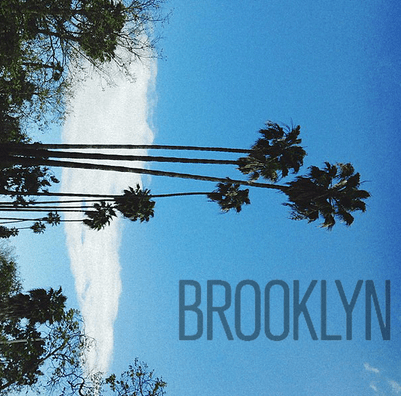 Brooklyn has become California