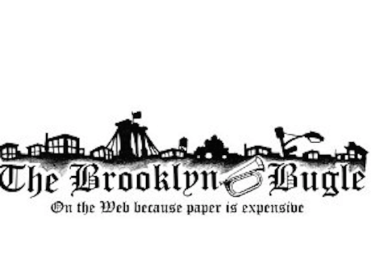 Bushwick Daily isn't worried that there's already a Brooklyn Bugle