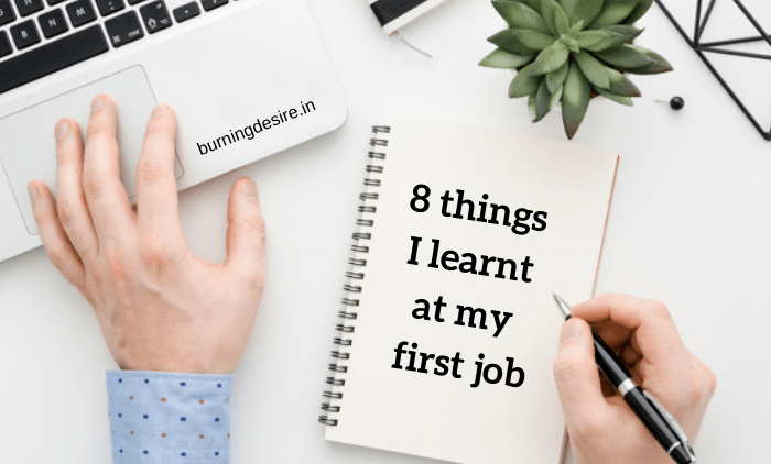 things I learnt at my first job