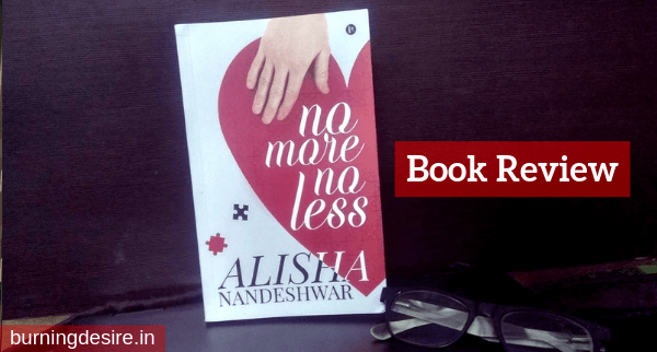 Book Review of No More No Less by Alisha Nandeshwar