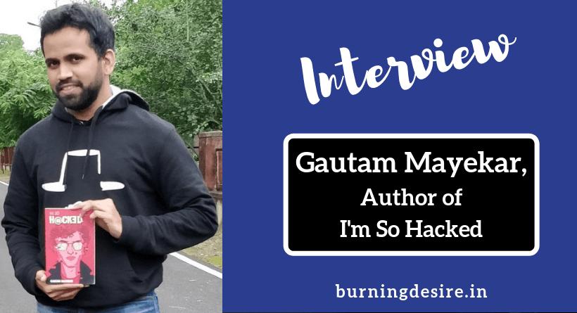 gautam mayekar interview