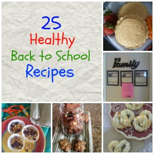 25 Healthy Back To School Recipes