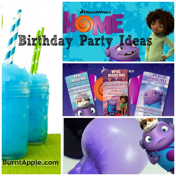 Dreamworks Home Birthday Party Ideas - Burnt Apple