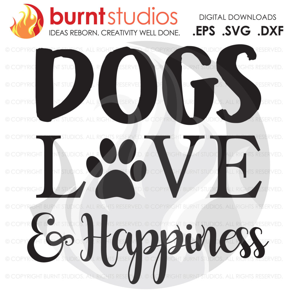 Download Digital File, Dogs, Love & Happiness, Paw Print Design ...