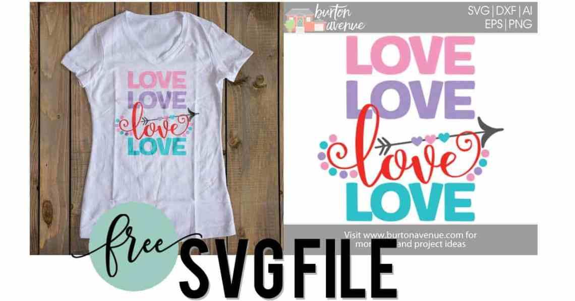 Download {Flash Freebie} - Free SVG Cut File - Love Love Love Love ...