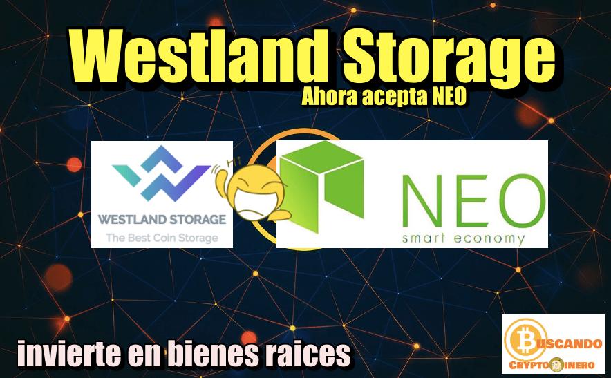 En este momento estás viendo WestLand Storage agrega NEO a su plataforma de inversion