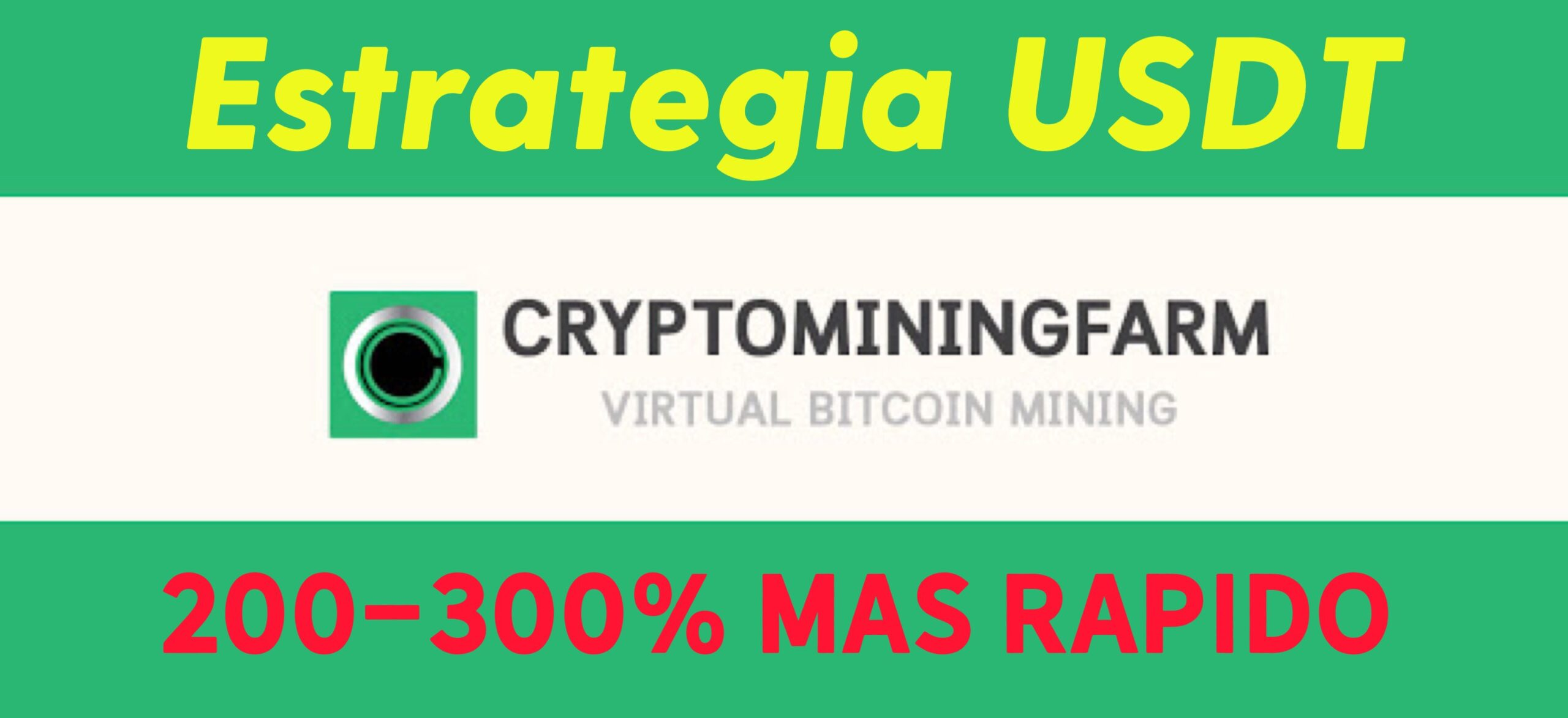 En este momento estás viendo Crece 200% mas rapido en CryptoMiningFarm Interes Compuesto con USDT (Parte 1)