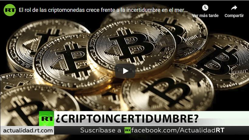En este momento estás viendo RT: El rol de las criptomonedas crece frente a la incertidumbre en el mercado financiero
