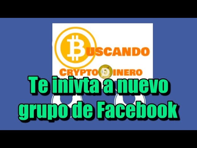 En este momento estás viendo Unete al grupo de Facebook: Invierte en Crypto