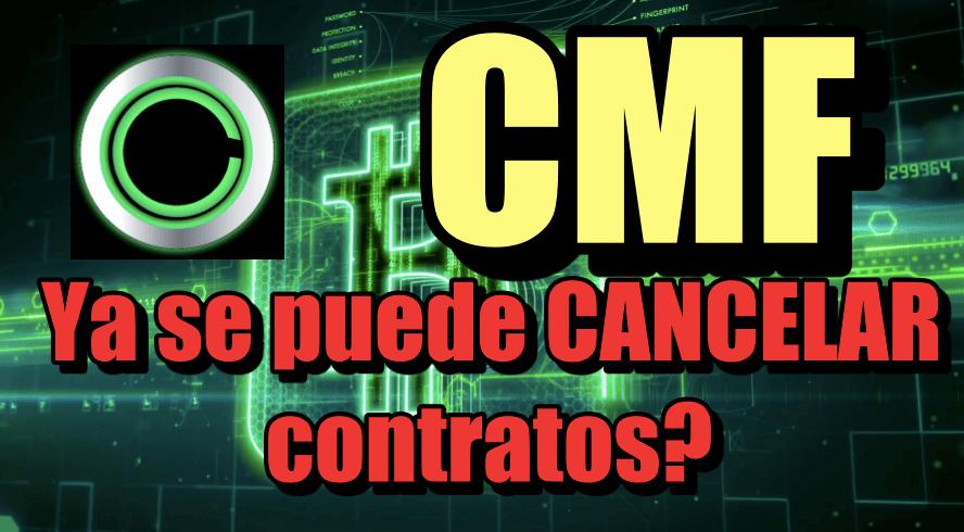 En este momento estás viendo CMF Ya se pueden CANCELAR COntratos? Nos regresaran el dinero?