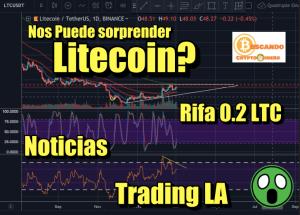Lee más sobre el artículo Litecoin nos puede sorprender? + Rifa 0.2LTC + Noticias + Analisis