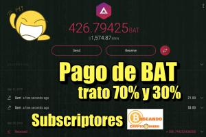 Lee más sobre el artículo Pagando BAT a seguidores que estan en 70-30% con el canal…  BRAVE y BAT cumpliendo y muestra de pago