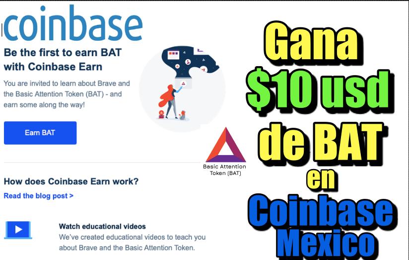 En este momento estás viendo Gana 10 usd en BAT con Coinbase Mexico
