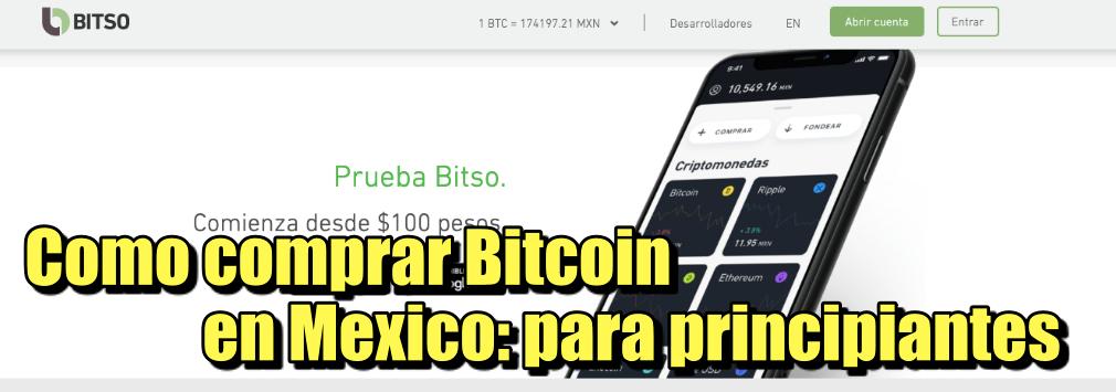 En este momento estás viendo Como puedo comprar Bitcoin desde Mexico? Para principiantes con BITSO
