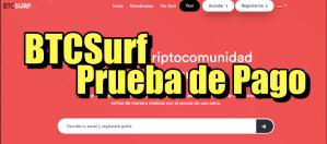 Lee más sobre el artículo BTC Surf Prueba de Pago y update de inversiones