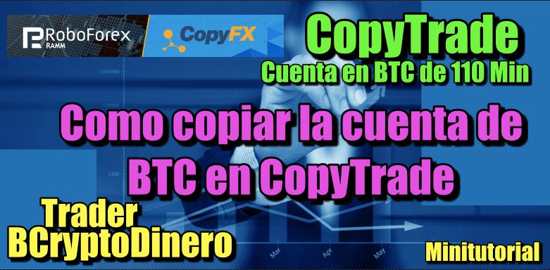 En este momento estás viendo Como copiar la cuenta de Bitcoin en Roboforex CopyTrade de BCryptodinero