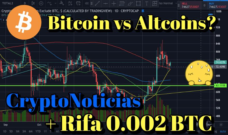 En este momento estás viendo Bitcoin vs Altcoins + Noticias Crypto + Rifa 0.002 BTC