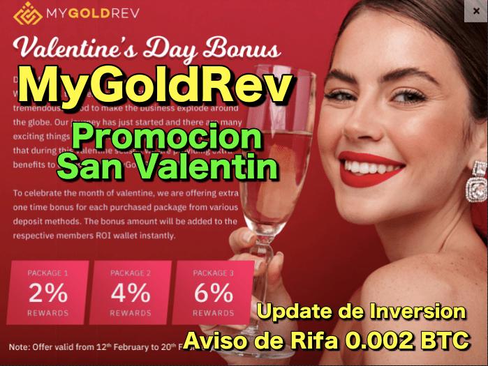 En este momento estás viendo MyGoldRev Promocion de San Valentin, aviso de rifa de 0 002 BTC y update de inversion