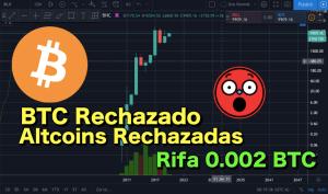 Lee más sobre el artículo Bitcoin y Altcoins rechzados????  CryptoNoticias y rifa de 0.002 BTC