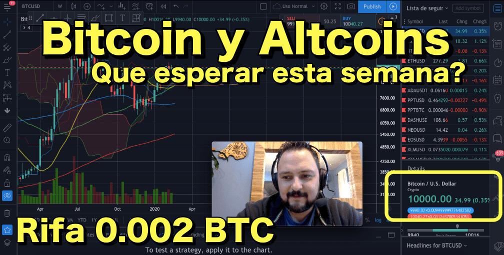 En este momento estás viendo Bitcoin y Altcoins que esperar esta semana? BTC de 10,000 + rifa de 0 002 BTC