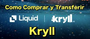 Lee más sobre el artículo Kryll MiniGuia ¿Como comprar y transferir Kryll para comenzar?