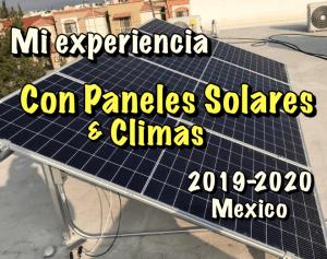 Lee más sobre el artículo Mi experiencia con Paneles Solares y Climas en 2020