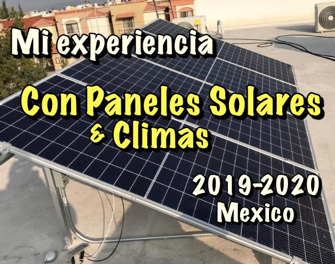 En este momento estás viendo Mi experiencia con Paneles Solares y Climas en 2020