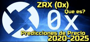 Lee más sobre el artículo ZRX 0x Que es?? Predicción de precios  2020 – 2030… Me conviene invertir??