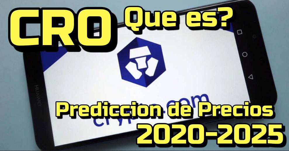Lee más sobre el artículo Crypto.com (CRO) Que es? Predicciones de precio para 2020-2025.. Me conviene Invertir?