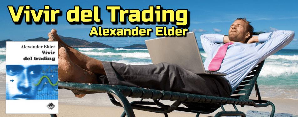 Lee más sobre el artículo Vivir del Trading: Alexander Elder
