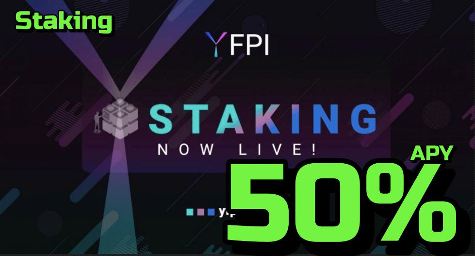 Lee más sobre el artículo YFPI Gana hasta 50% APY haciendo Staking !!!