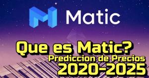 Lee más sobre el artículo Matic Network (MATIC) Que es?? Prediccion de precios 2020-2025… Me conviene invertir??