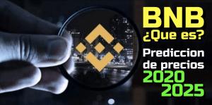 Lee más sobre el artículo Binance Coin (BNB) Que es?? Prediccion de precios 2020-2025… Me conviene Invertir??
