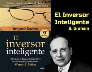 Lee más sobre el artículo El Inversor Inteligente – Benjamin Graham