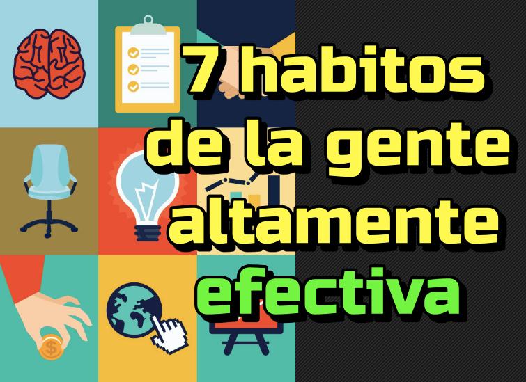 Lee más sobre el artículo 7 hábitos de la gente altamente efectiva: Stephen Covey