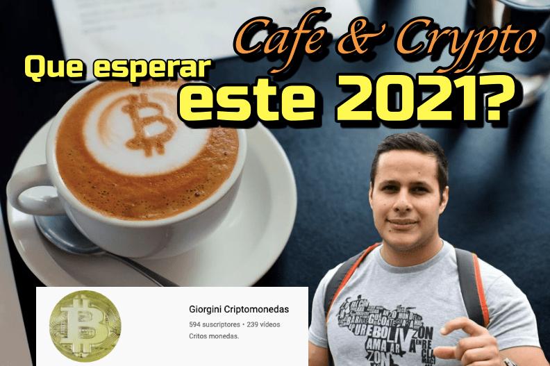 Lee más sobre el artículo Que esperar este 2021 con las Cryptos con Jason de «Giorgini Criptomonedas»: Cafe y Crypto