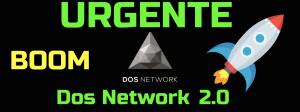 Lee más sobre el artículo **URGENTE** Dos Network a punto de explotar !!! «Dos 2.0 llego»