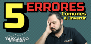 Lee más sobre el artículo ⛔️TOP 5 ERRORES COMUNES ☠️ cuando comienzas a INVERTIR !!! #EVITALOS ☑️