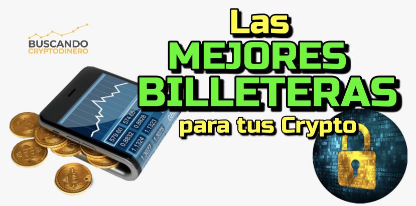 En este momento estás viendo 🟢 Las MEJORES billeteras para nuestro Crypto y Bitcoin #Wallets 💰